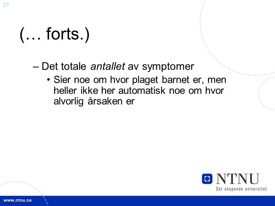 (… forts.) Det totale antallet av symptomer