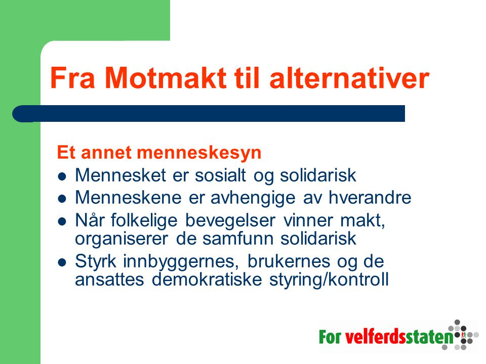 Fra Motmakt til alternativer