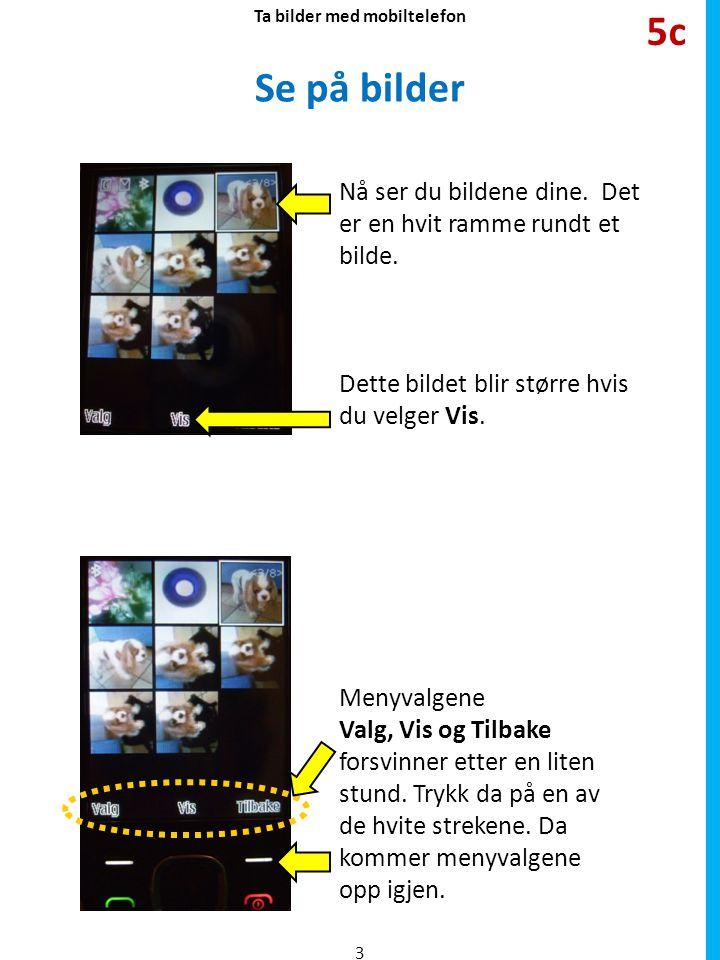 Ta bilder med mobiltelefon