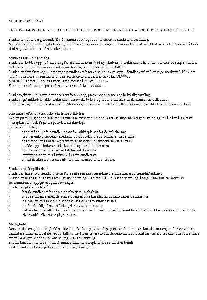 STUDIEKONTRAKT TEKNISK FAGSKOLE NETTBASERT STUDIE PETROLEUMSTEKNOLOGI – FORDYPNING BORING 06.01.11.