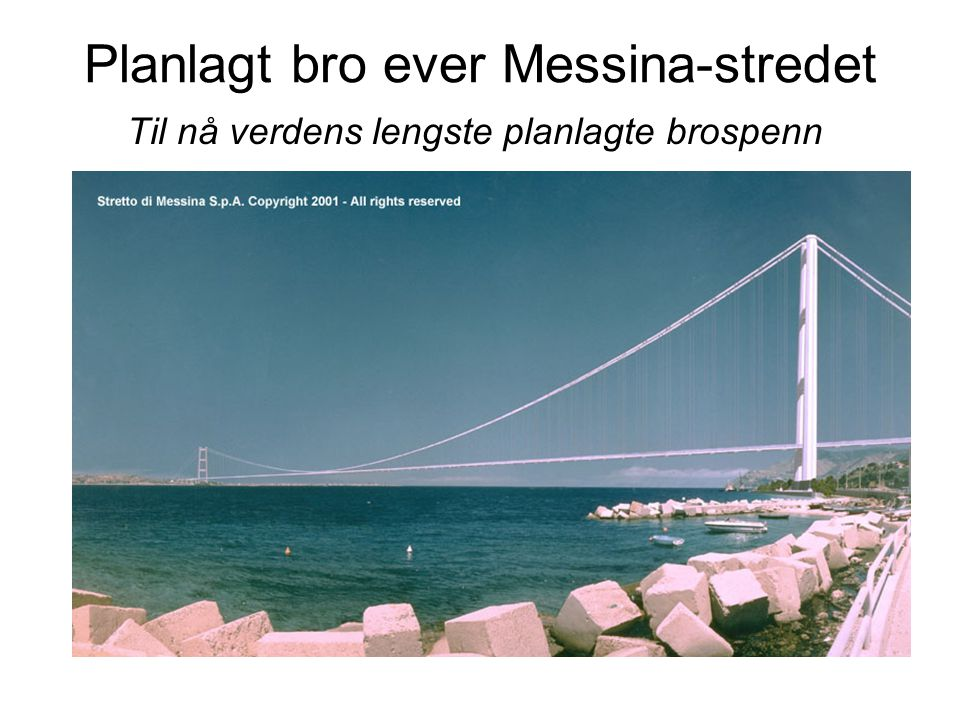 Planlagt bro ever Messina-stredet