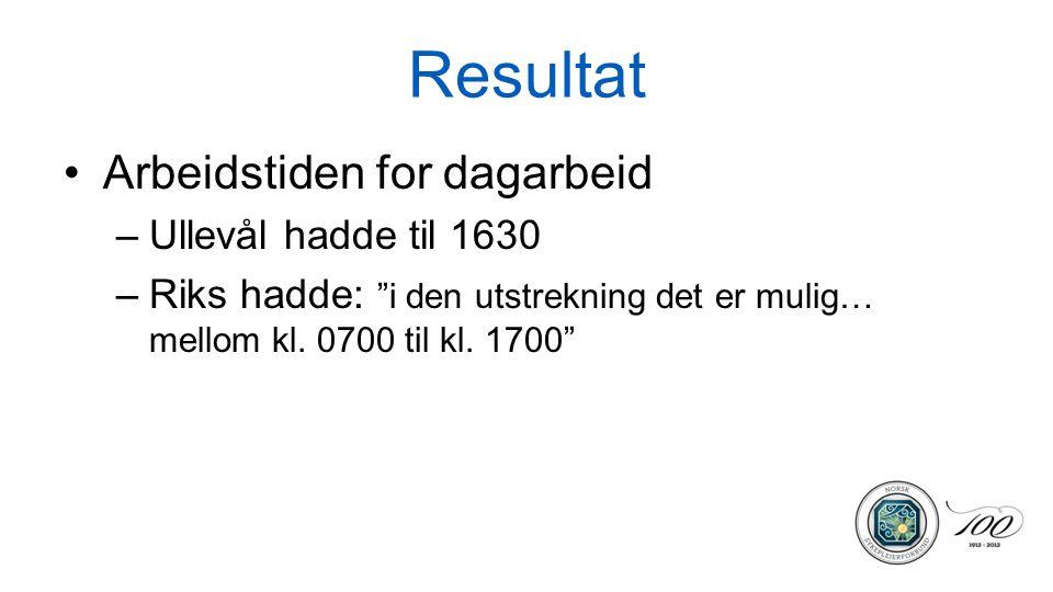 Resultat Arbeidstiden for dagarbeid Ullevål hadde til 1630