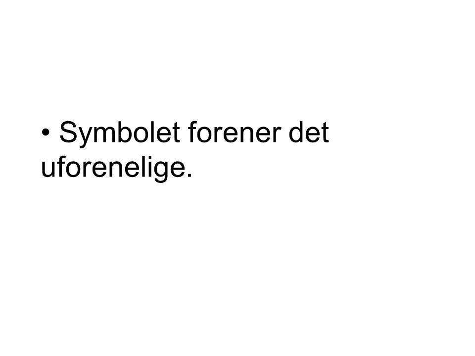 Symbolet forener det uforenelige.