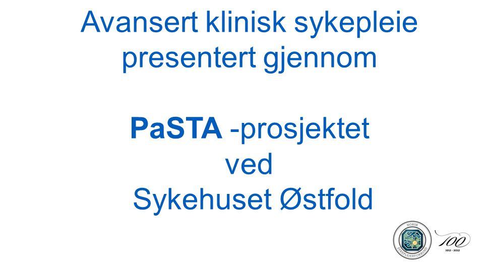 Avansert klinisk sykepleie presentert gjennom PaSTA -prosjektet ved Sykehuset Østfold