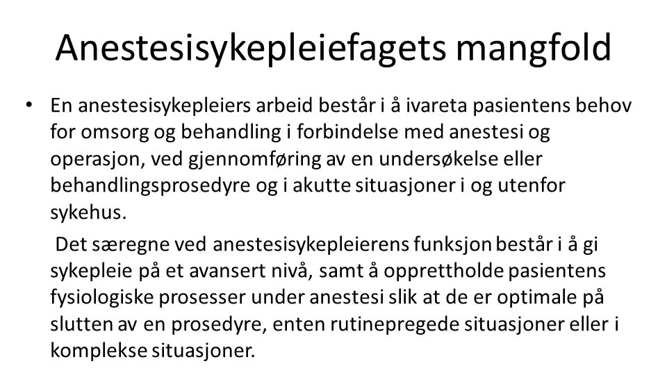 Anestesisykepleiefagets mangfold