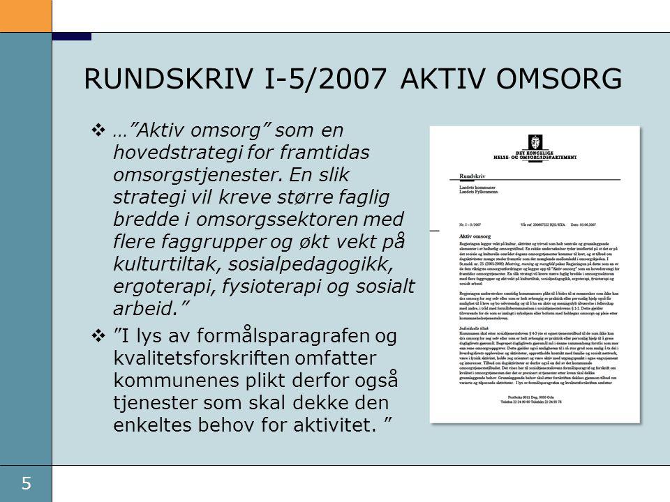 RUNDSKRIV I-5/2007 AKTIV OMSORG