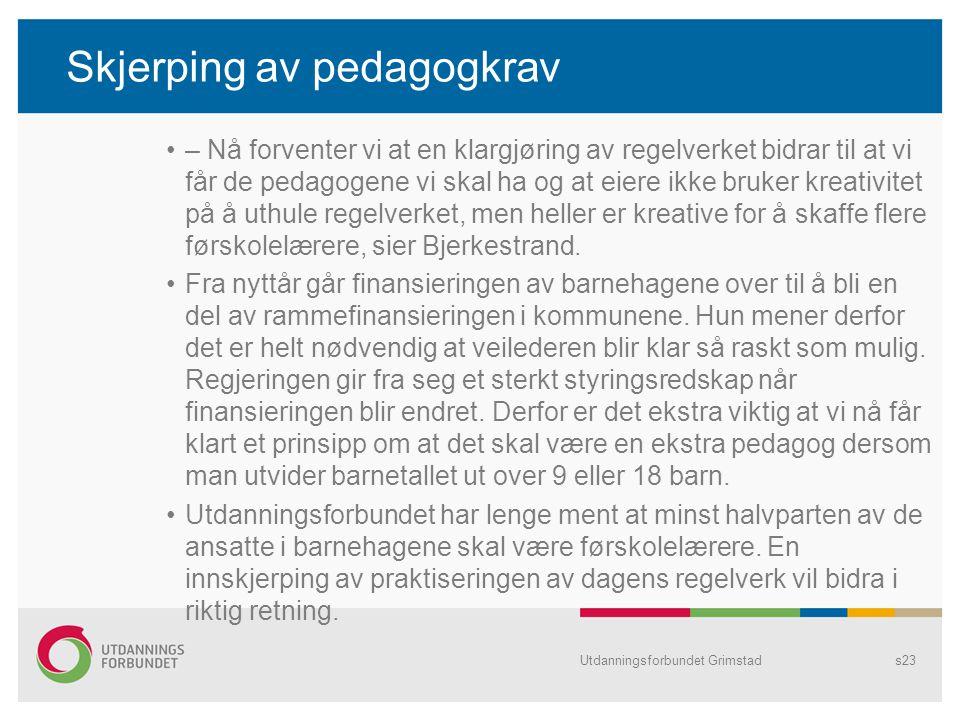 Skjerping av pedagogkrav