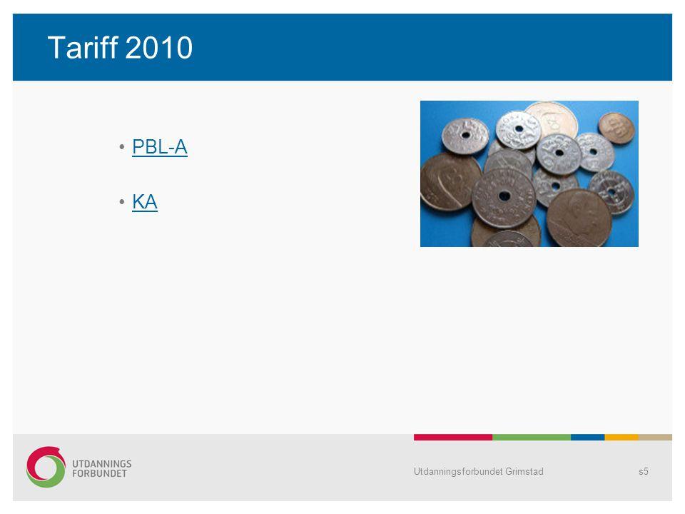 Tariff 2010 PBL-A KA Utdanningsforbundet Grimstad