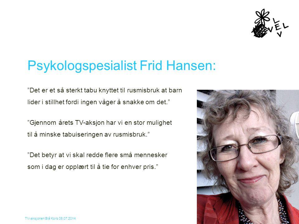 Psykologspesialist Frid Hansen:
