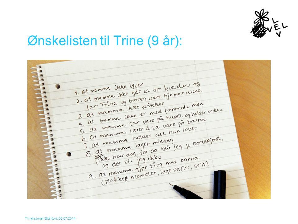 Ønskelisten til Trine (9 år):