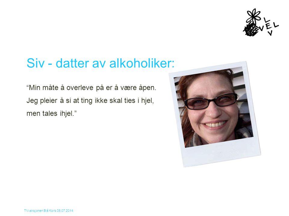 Siv - datter av alkoholiker: