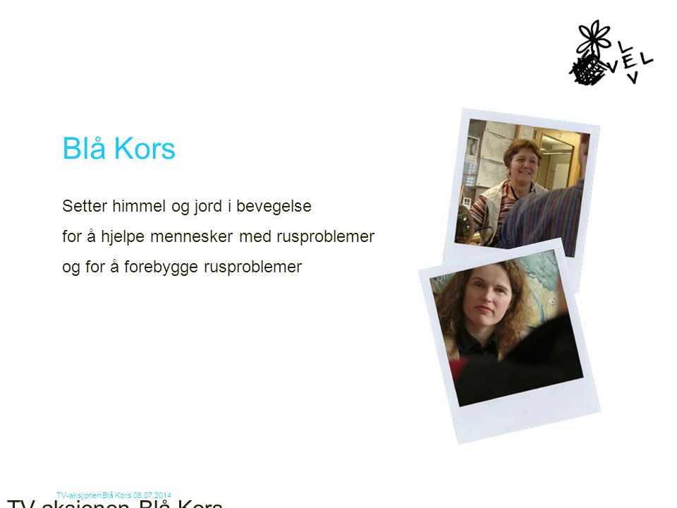 Blå Kors TV-aksjonen Blå Kors 4. april 2017