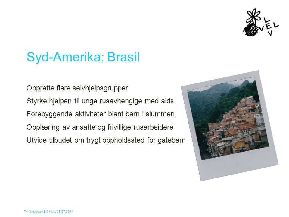 Syd-Amerika: Brasil