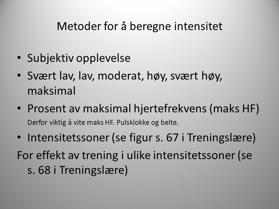 Metoder for å beregne intensitet