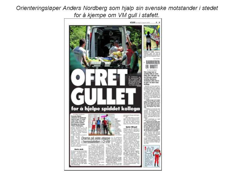 Orienteringsløper Anders Nordberg som hjalp sin svenske motstander i stedet for å kjempe om VM gull i stafett.