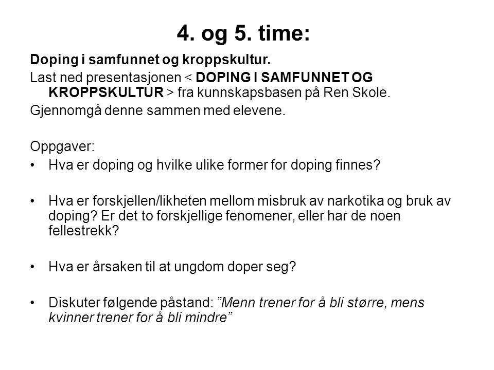 4. og 5. time: Doping i samfunnet og kroppskultur.