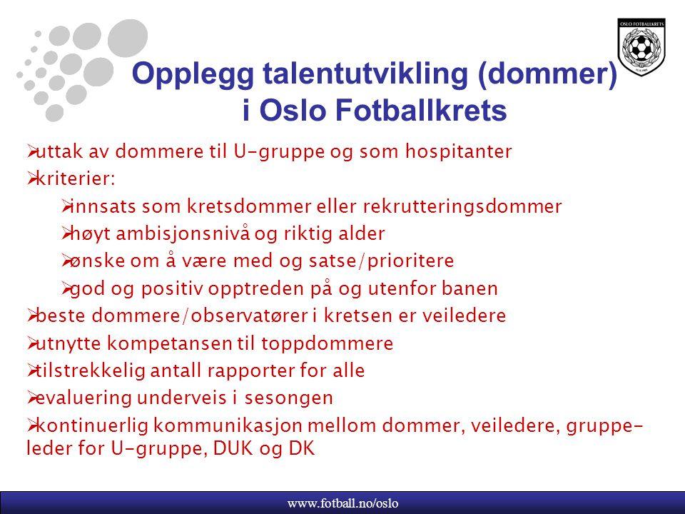 Opplegg talentutvikling (dommer) i Oslo Fotballkrets