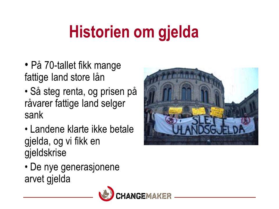 Historien om gjelda På 70-tallet fikk mange fattige land store lån