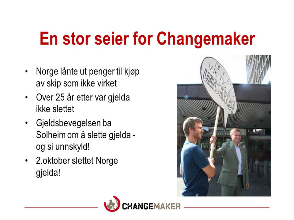 En stor seier for Changemaker