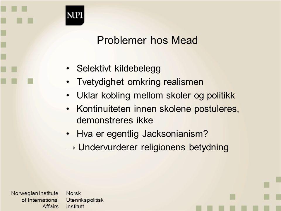 Problemer hos Mead Selektivt kildebelegg Tvetydighet omkring realismen