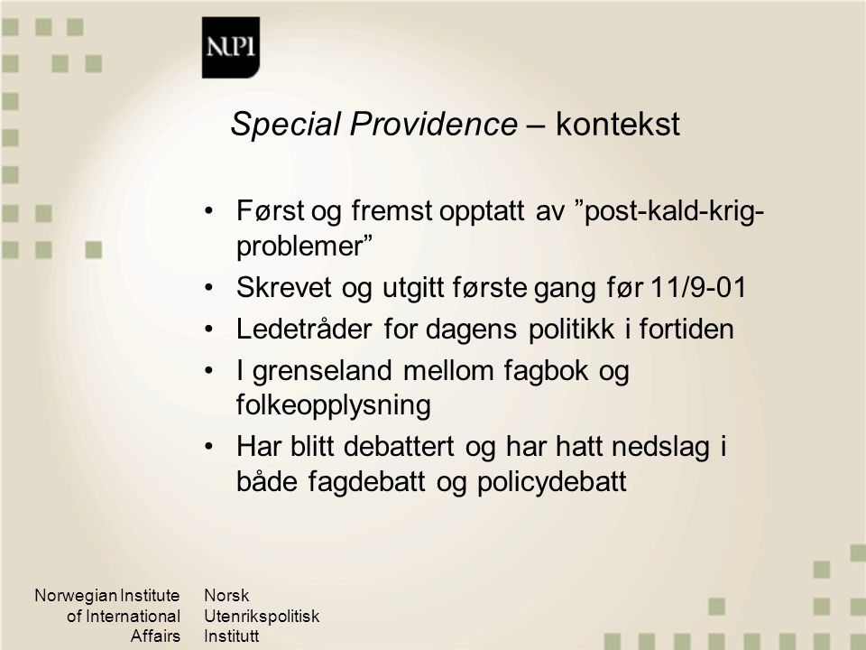 Special Providence – kontekst