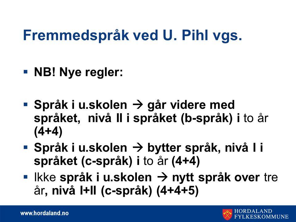 Fremmedspråk ved U. Pihl vgs.