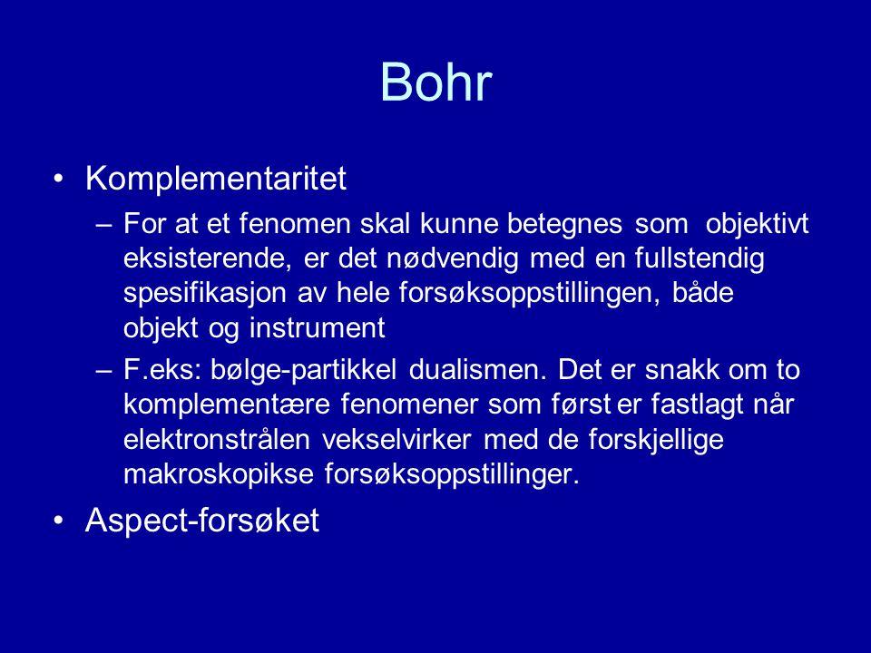 Bohr Komplementaritet Aspect-forsøket
