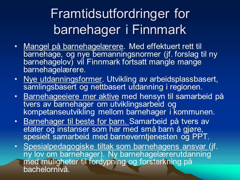 Framtidsutfordringer for barnehager i Finnmark