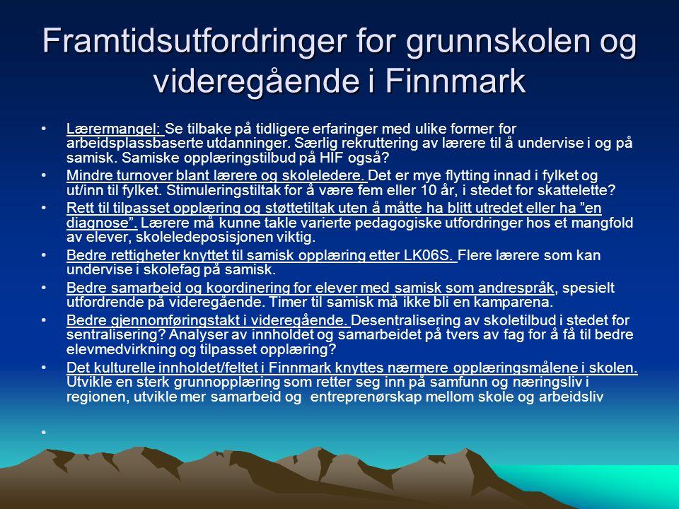 Framtidsutfordringer for grunnskolen og videregående i Finnmark