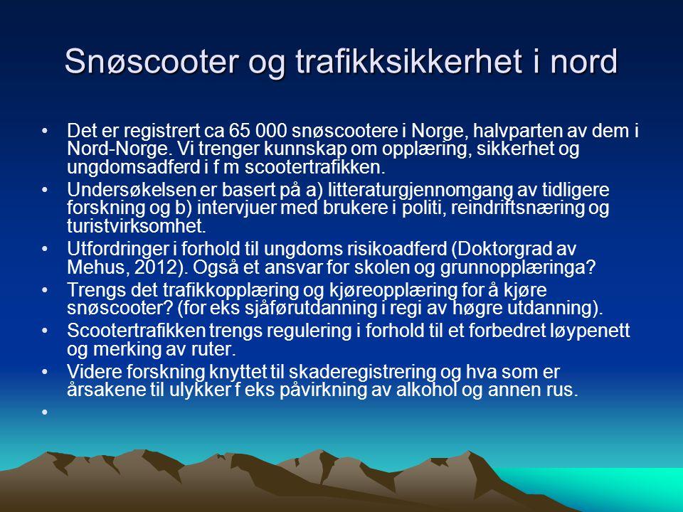 Snøscooter og trafikksikkerhet i nord