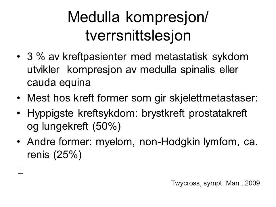 Medulla kompresjon/ tverrsnittslesjon