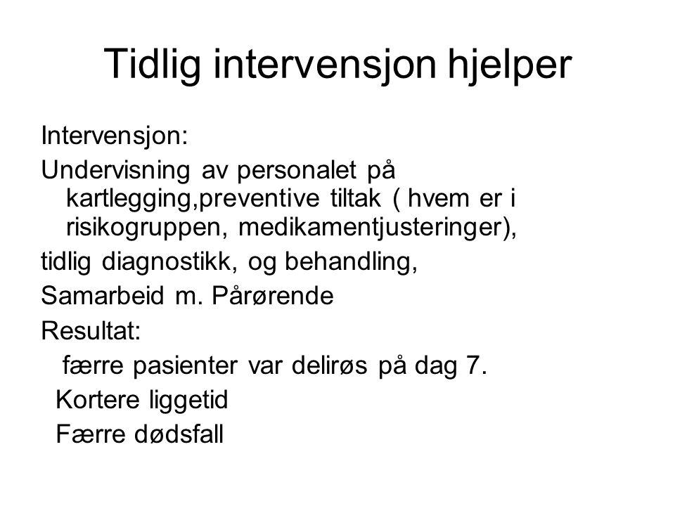 Tidlig intervensjon hjelper