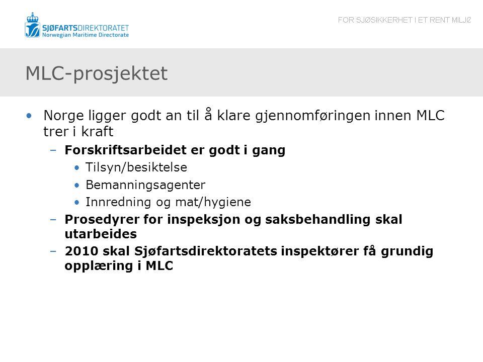 MLC-prosjektet Norge ligger godt an til å klare gjennomføringen innen MLC trer i kraft. Forskriftsarbeidet er godt i gang.