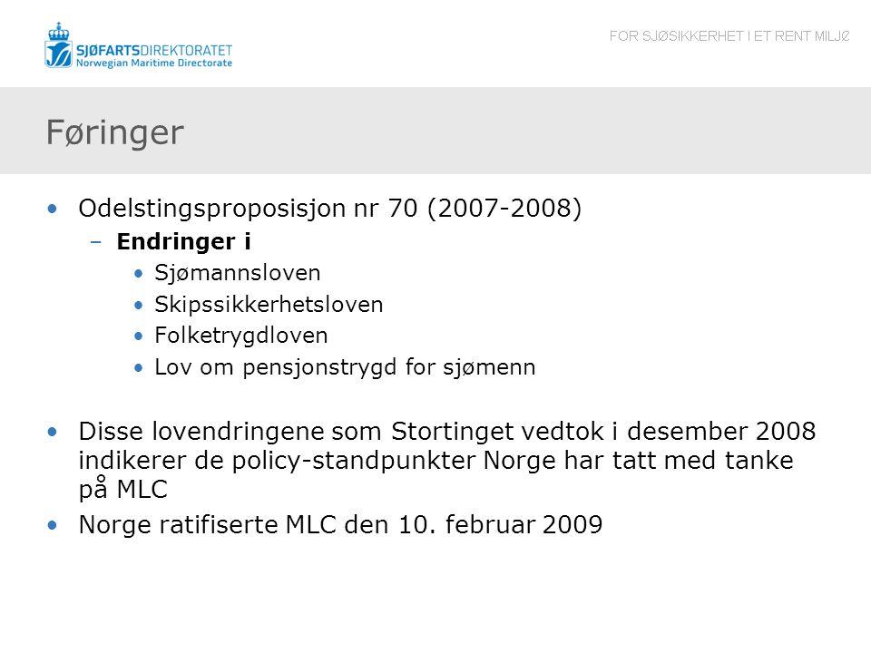 Føringer Odelstingsproposisjon nr 70 (2007-2008)
