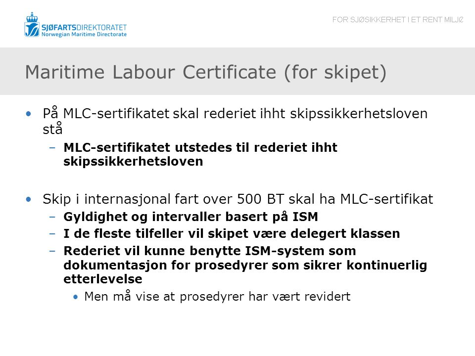 Maritime Labour Certificate (for skipet)