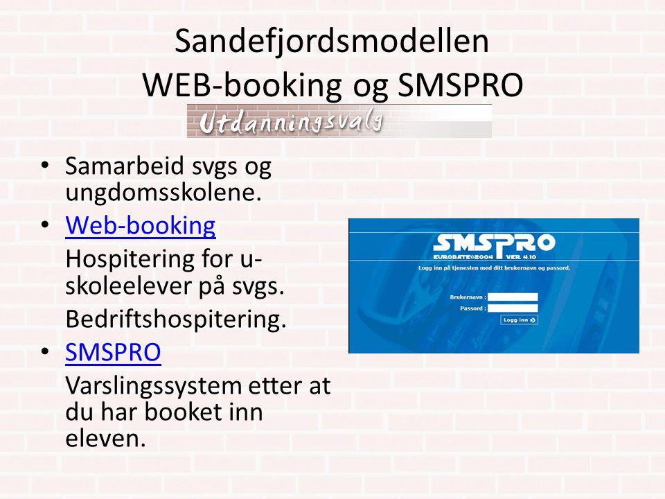 Sandefjordsmodellen WEB-booking og SMSPRO