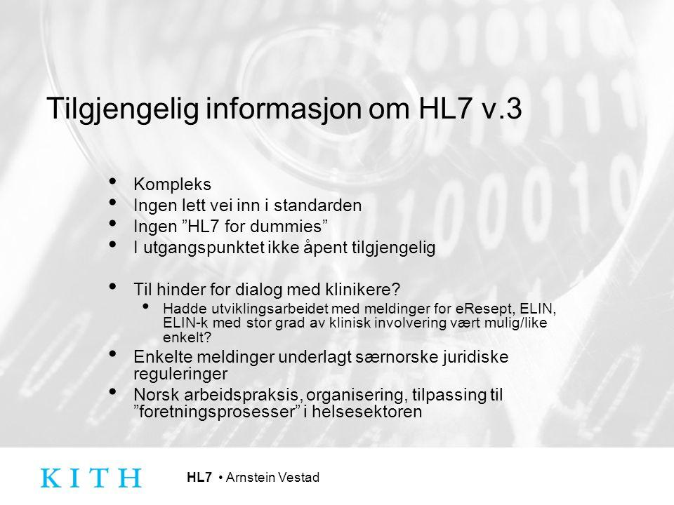 Tilgjengelig informasjon om HL7 v.3