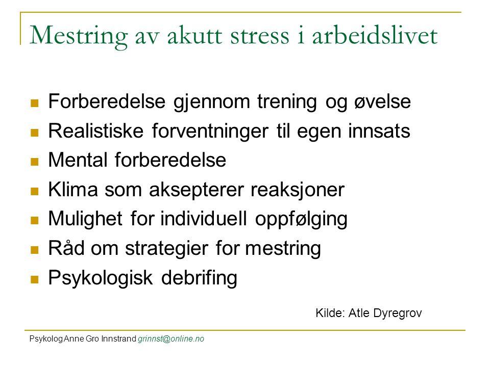 Mestring av akutt stress i arbeidslivet