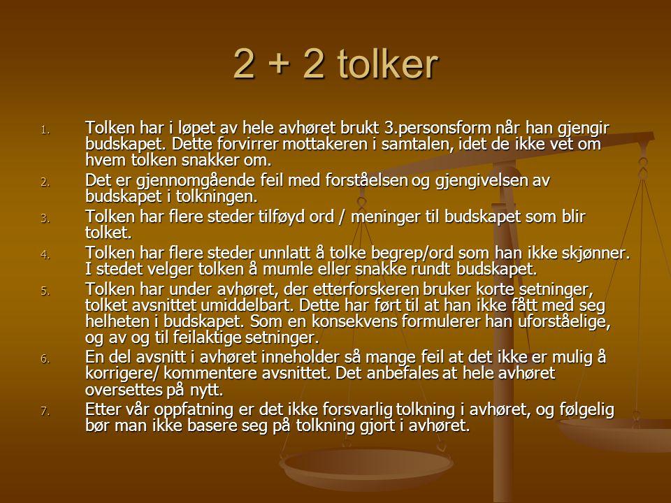 2 + 2 tolker