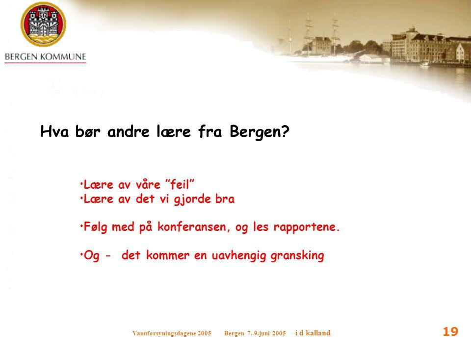 Hva bør andre lære fra Bergen