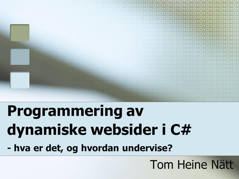 Programmering av dynamiske websider i C# - hva er det, og hvordan undervise