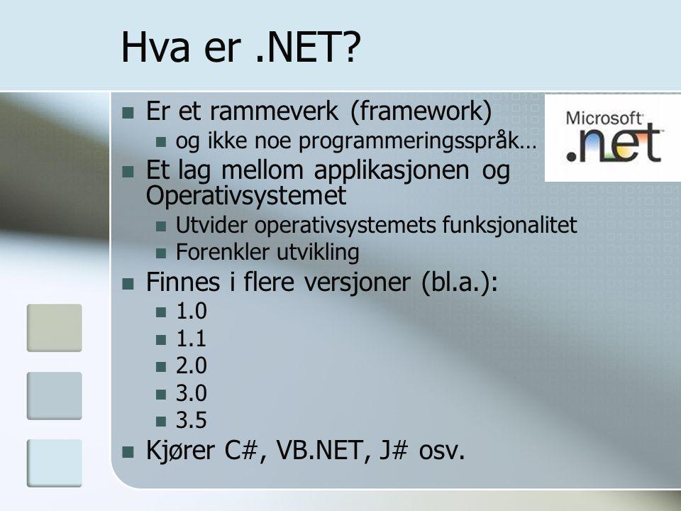 Hva er .NET Er et rammeverk (framework)