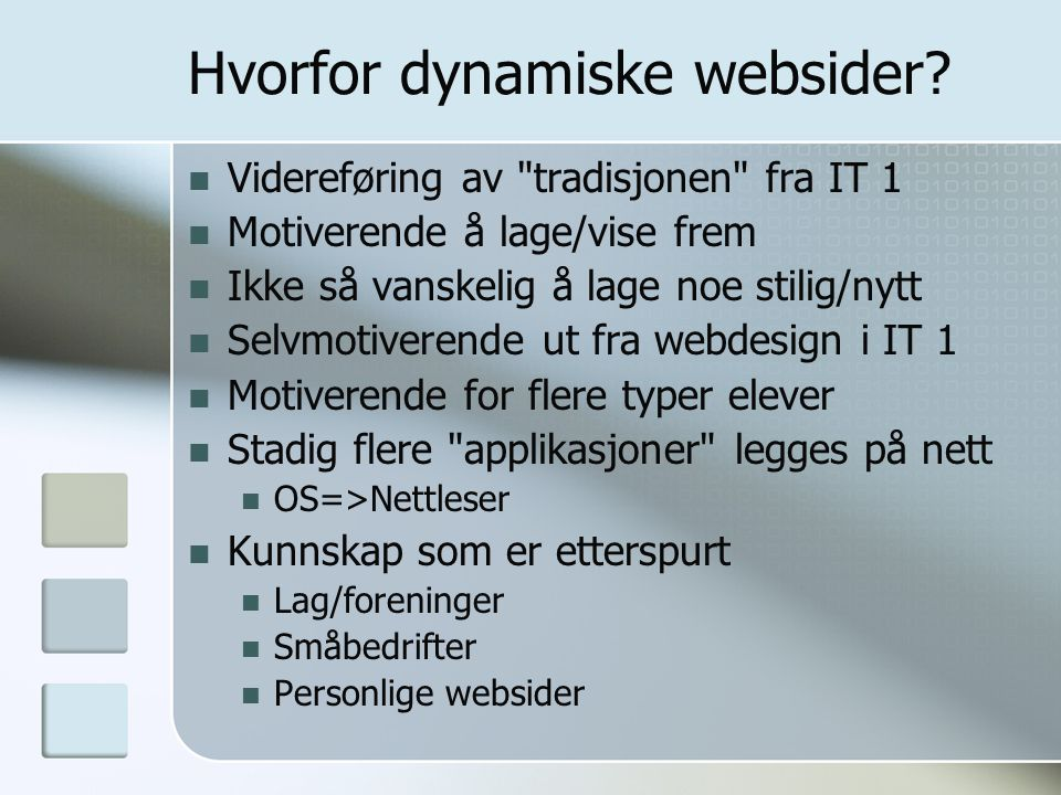Hvorfor dynamiske websider