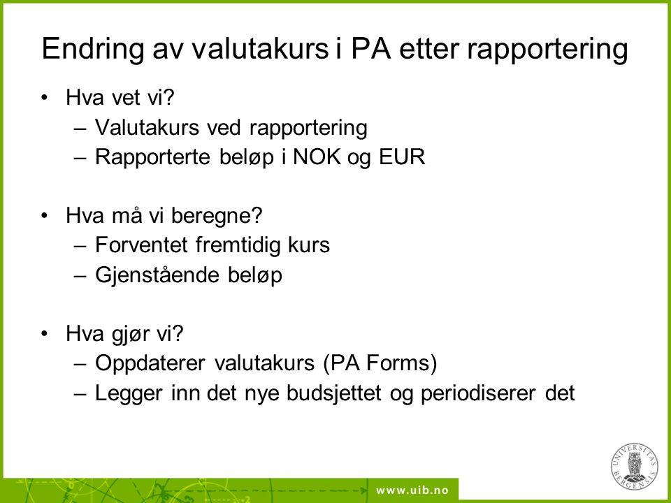 Endring av valutakurs i PA etter rapportering