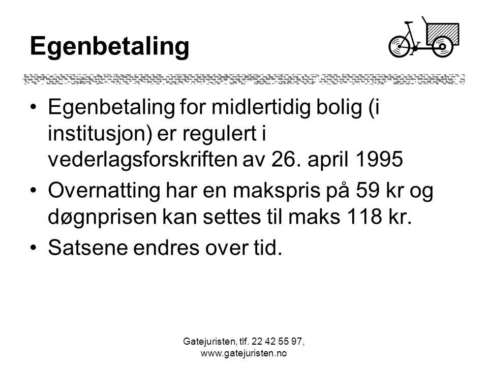 Gatejuristen, tlf. 22 42 55 97, www.gatejuristen.no