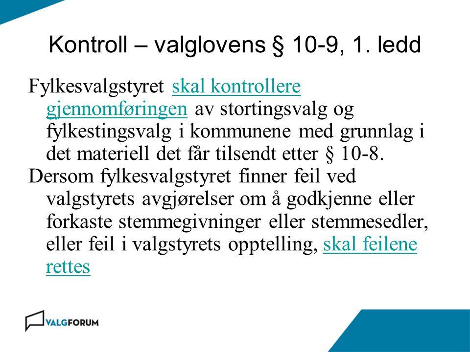 Kontroll – valglovens § 10-9, 1. ledd