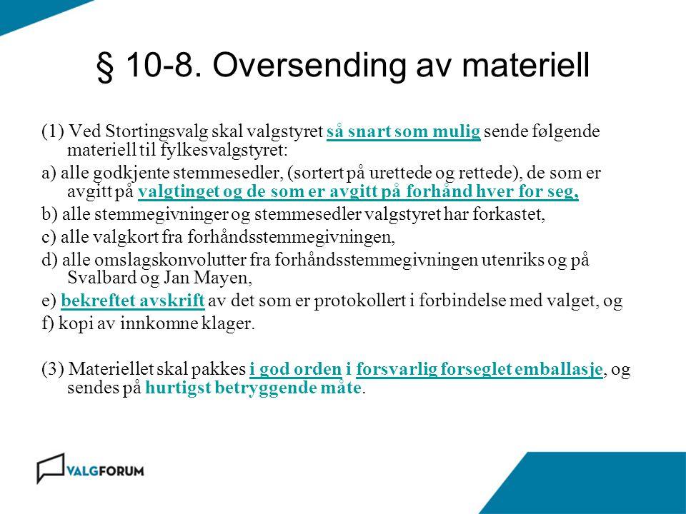 § 10-8. Oversending av materiell