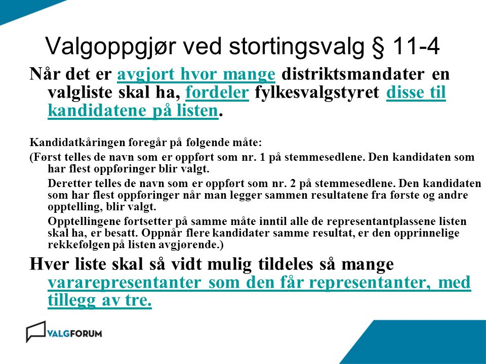Valgoppgjør ved stortingsvalg § 11-4
