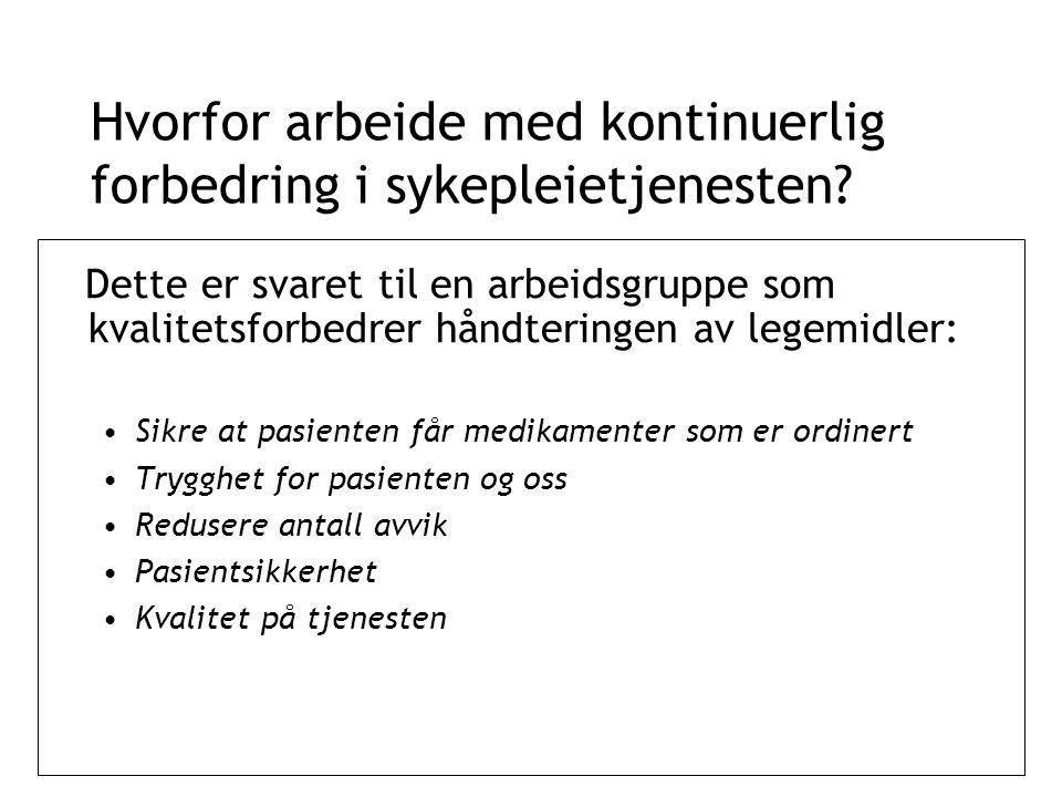 Hvorfor arbeide med kontinuerlig forbedring i sykepleietjenesten