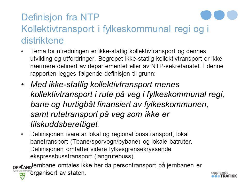 Definisjon fra NTP Kollektivtransport i fylkeskommunal regi og i distriktene